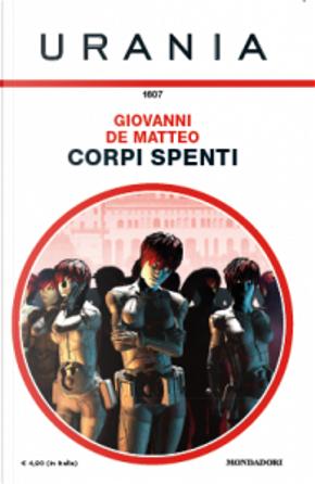 Corpi spenti by Giovanni De Matteo