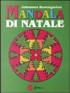 Mandala di Natale. Ediz. illustrata by Johannes Rosengarten