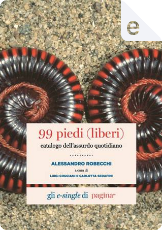 99 piedi (liberi) by Alessandro Robecchi