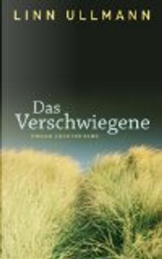 Das Verschwiegene by Linn Ullmann