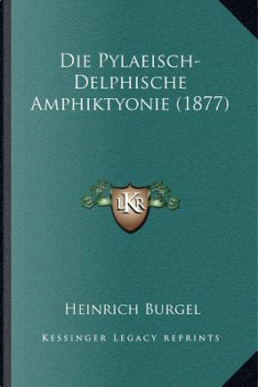 Die Pylaeisch-Delphische Amphiktyonie (1877) by Heinrich Burgel