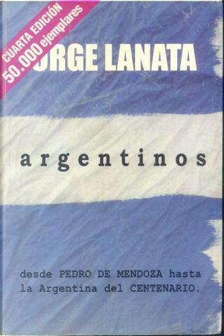 Argentinos by Jorge Lanata