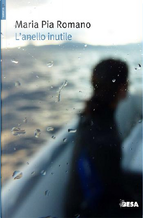 L'anello inutile by Maria Pia Romano