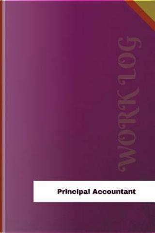 Principal Accountant Work Log by Orange Logs