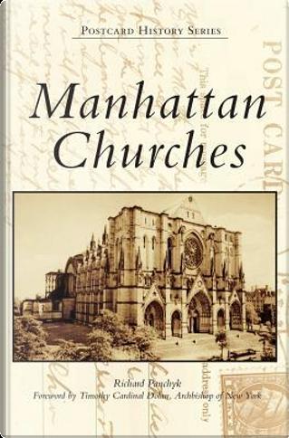Manhattan Churches by Richard Panchyk