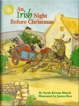 An Irish Night Before Christmas by Sarah Kirwan Blazek