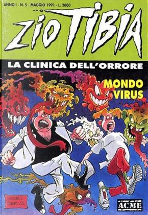 Zio Tibia, la clinica dell'orrore n. 5 by Lillo, Luigi Simeoni, Michelangelo La Neve