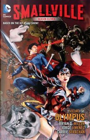 Smallville Season 11 5 by Bryan Q. Miller