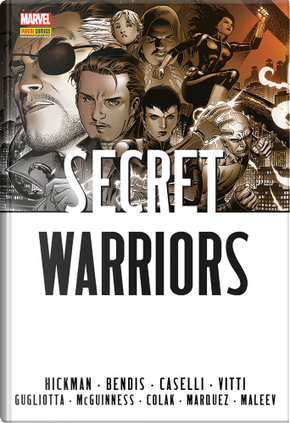 Secret warriors by Brian Michael Bendis, Jonathan Hickman
