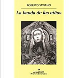 La banda de los niños by Roberto Saviano
