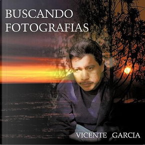 Buscando Fotografias by Vicente Garcia