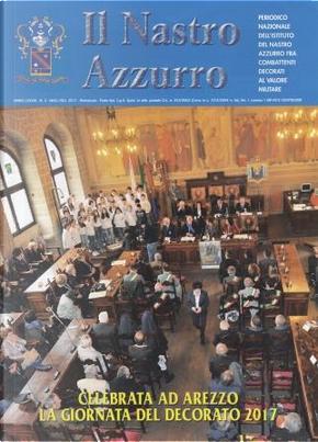 Il nastro azzurro: anno LXXVIII, n. 3, maggio-giugno 2017