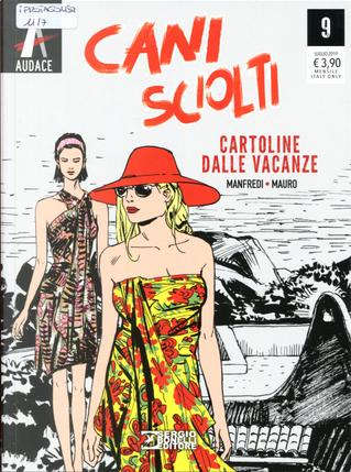 Cani sciolti n. 9 by Gianfranco Manfredi