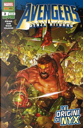 Avengers - Senza ritorno n. 3 by Al Ewing, Jim Zub, Mark Waid