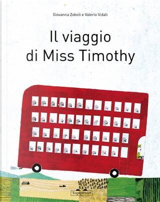Il viaggio di Miss Timothy by Giovanna Zoboli