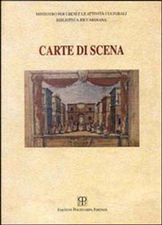 Carte di scena by Silvia Castelli