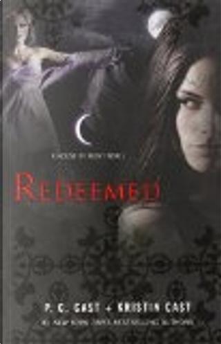 Redeemed by Kristin Cast, P. C. Cast