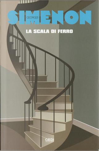 La scala di ferro by Georges Simenon