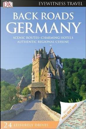 Back Roads Germany by DK Travel
