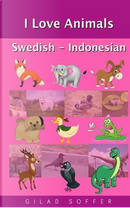 I Love Animals Swedish - Indonesian by Gilad Soffer