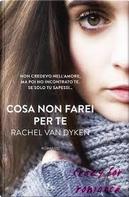 Cosa non farei per te by Rachel Van Dyken