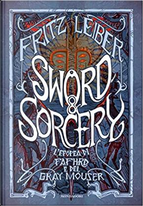 Sword & Sorcery by Fritz Leiber