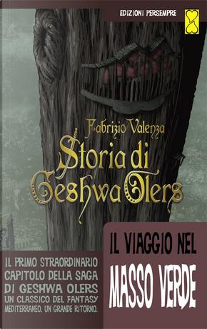 Storia di Geshwa Olers by Fabrizio Valenza
