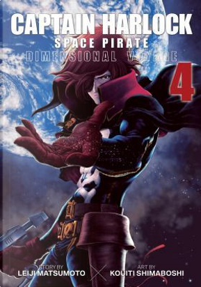 Captain Harlock Dimensional Voyage 4 by Leiji Matsumoto