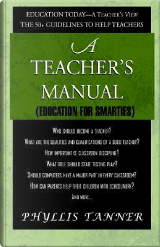 A Teacher's Manual by Phyllis Tanner