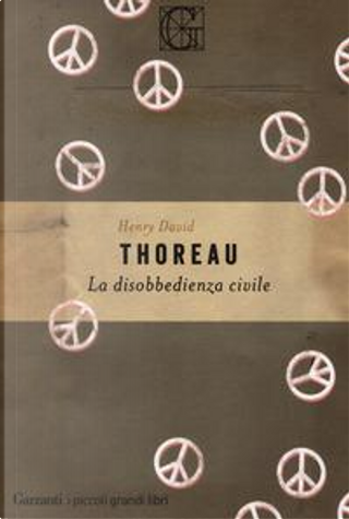 La disobbedienza civile by Henry D. Thoreau