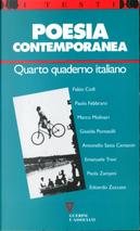 Poesia contemporanea by Antonello Satta Centanin, Edoardo Zuccato, Emanuele Trevi, Fabio Ciofi, Giselda Pontesilli, Marco Molinari, Paola Zampini, Paolo Febbraro