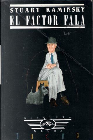El factor Fala by Stuart Kaminsky