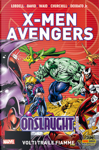 X-Men & Avengers Onslaught Collection vol. 4 by Jeph Loeb, John Ostrander, Larry Hama, Mark Waid, Peter David, Terry Kavanagh, William Messner-Loebs