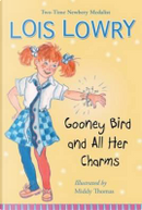 Gooney Bird and All Her Charms by Lois Lowry