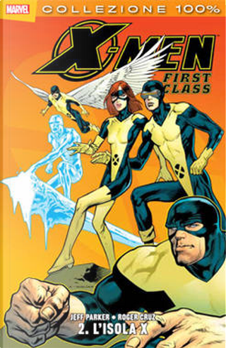 X-Men. First class n. 2 by Colleen Coover, Jeff Parker, Julia Bax, Kevin Nowlan, Mike Allred, Nick Dragotta, Paul Smith, Roger Cruz