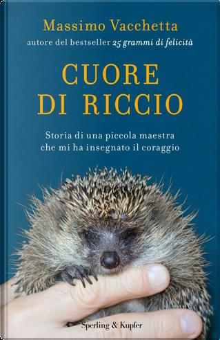 Cuore di riccio by Massimo Vacchetta