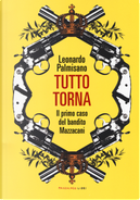 Tutto torna by Leonardo Palmisano