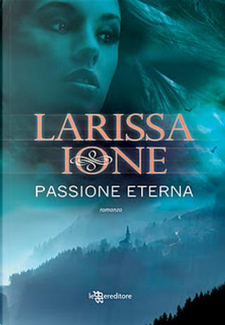 Passione eterna by Larissa Ione