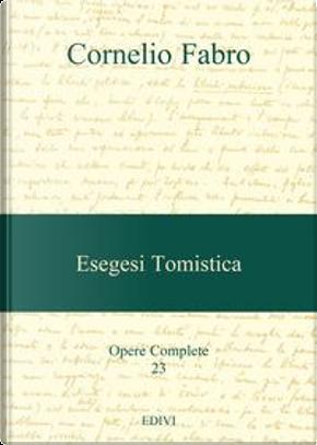Esegesi tomistica by Cornelio Fabro