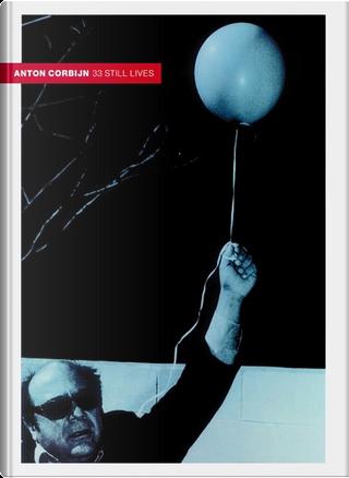 Anton Corbijn - Still Lives by Anton Corbijn
