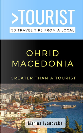 Ohrid Macedonia by Marina Ivanovska