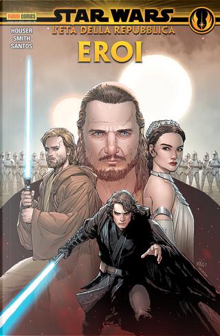 Star Wars: L'età della Repubblica – Eroi by Ethan Sacks, Jody Houser, Marc Guggenheim