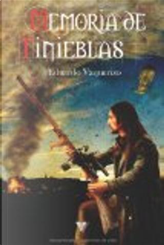 Memoria de tinieblas by Eduardo Vaquerizo