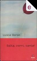 Salta, corri, canta! by Lizzie Doron
