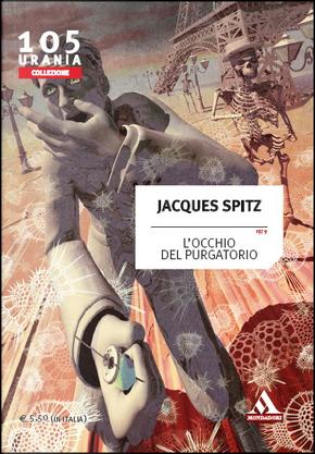L'occhio del purgatorio by Jacques Spitz