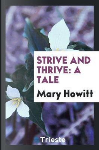Strive and Thrive by Mary Howitt