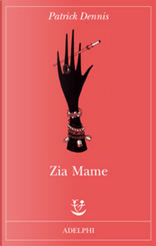 Zia Mame by Patrick Dennis