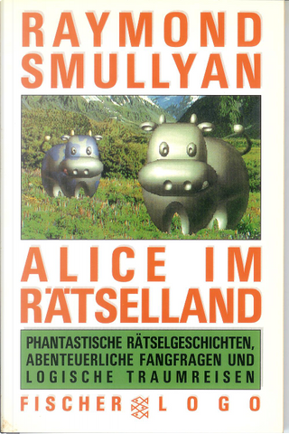 Alice im Rätselland by Raymond M. Smullyan