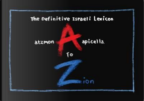 A to Zion by Gilad Atzmon