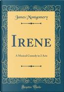 Irene by James Montgomery